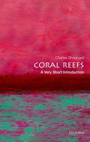 Coral Reefs: A Very Short Introduction ebook by Charles Sheppard