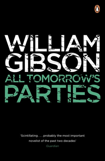 All Tomorrow's Parties ebook by William Gibson
