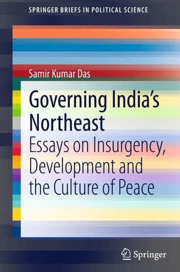 Essay Paper Help Governing Indias Northeast  Essays On Insurgency Development And The  Culture Of Peace Ebook By What Is The Thesis Of An Essay also English Literature Essays Governing Indias Northeast Ebook By Samir Kumar Das    Science Vs Religion Essay