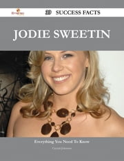 Jodie Sweetin 39 Success Facts - Everything you need to know about Jodie Sweetin ebook by Crystal Johnston