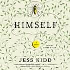Himself - A Novel audiobook by Jess Kidd