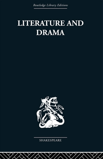 Literature and Drama - with special reference to Shakespeare and his contemporaries ebook by Stanley Wells