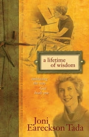 A Lifetime of Wisdom - Filled With God's Priceless Rubies ebook by Joni Eareckson Tada