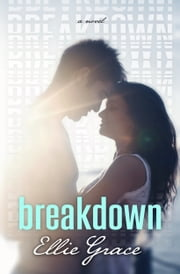 Breakdown ebook by Ellie Grace