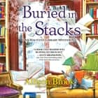 Buried in the Stacks - A Haunted Library Mystery audiobook by Allison Brook