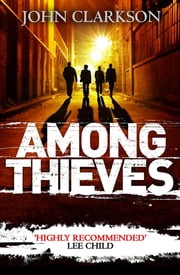 Among Thieves ebook by John Clarkson