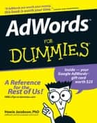 AdWords For Dummies ebook by Howie Jacobson