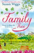 Family Tree ebook by Susan Wiggs