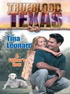 A Father's Vow (Mills & Boon M&B) (The Trueblood Dynasty, Book 3) ebook by Tina Leonard