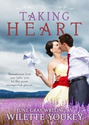 Taking Heart ebook by Wilette Youkey,June Gray
