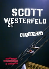 So Yesterday ebook by Scott Westerfeld