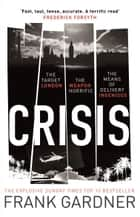 Crisis ebook by Frank Gardner