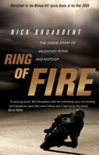 Ring of Fire ebook by Rick Broadbent