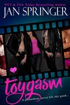 Toygasm - A photo shoot never felt so good. ebook by