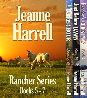 Rancher Series, Complete Books 5-7 ebook by Jeanne Harrell