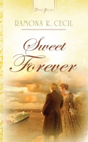 Sweet Forever ebook by Ramona K. Cecil