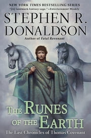 The Runes of the Earth - The Last Chronicles of Thomas Convenant ebook by Stephen R. Donaldson