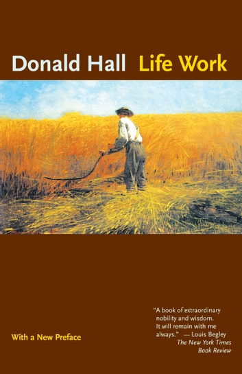 Life Work ebook by Donald Hall