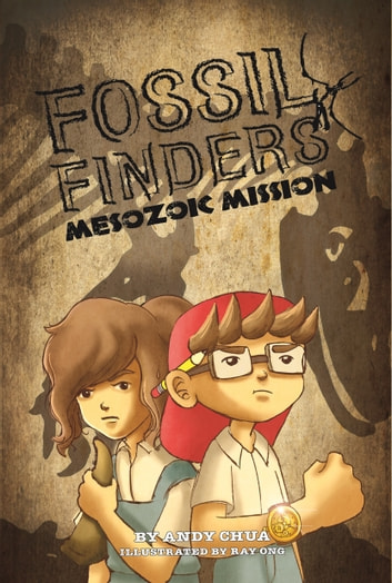 Fossil Finders: Mesozoic Mission ebook by Andy Chua