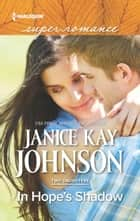 In Hope's Shadow ebook by Janice Kay Johnson