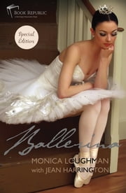 Ballerina ebook by Monica Loughman,Jean harrington