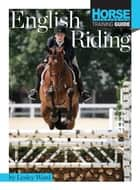 English Riding ebook by Lesley Ward