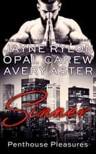 Sinner ebook by Jayne Rylon, Opal Carew, Avery Aster