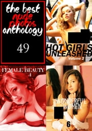The Best Nude Photos Anthology 49 - 3 books in one ebook by Estella Rodriguez,Marianne Tolstag,Mishka Obreynik