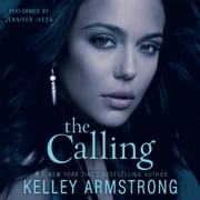 The Calling luisterboek by Kelley Armstrong