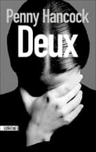 Deux ebook by Penny HANCOCK,Marianne Thirioux