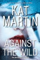 Against the Wild ebook by Kat Martin