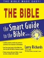 Smart Guide to the Bible ebook by Larry Richards