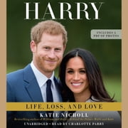 Harry - Life, Loss, and Love audiobook by Katie Nicholl