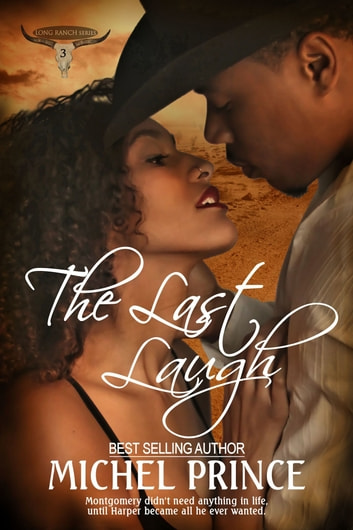 The Last Laugh: Book Three of the Long Ranch Series ebook by Michel Prince