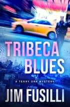 Tribeca Blues ebook by