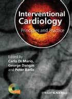 Interventional Cardiology ebook by Carlo Di Mario,Peter Barlis,George D. Dangas