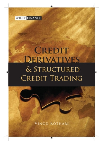 Credit Derivatives and Structured Credit Trading ebook by Vinod Kothari