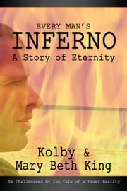 Every Man's Inferno ebook by Kolby & Mary Beth King