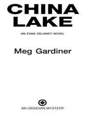 China Lake - An Evan Delaney Novel ebook by Meg Gardiner