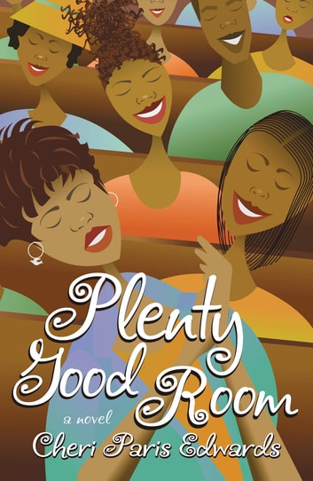 Plenty Good Room ebook by Cheri Paris Edwards