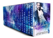 Holidays Ever After - Contemporary Romance Holiday Boxed Set ebook by Colleen Charles, Monica Corwin, Amy L. Gale,...