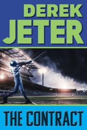 The Contract ebook by Derek Jeter,Paul Mantell