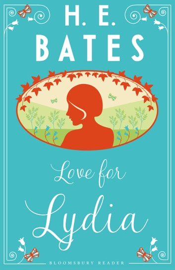 Love for Lydia ebook by H.E. Bates