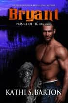 Bryant ebook by Kathi S. Barton