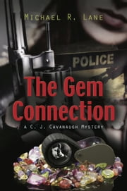 THE GEM CONNECTION ebook by Michael R. Lane