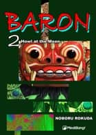 Baron - Volume 2 ebook by Rokuda Noboru