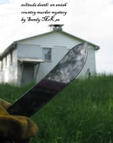 Solitude Death: An Amish Country Murder Mystery ebook by Saundra McKee