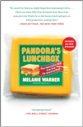 Pandora's Lunchbox - How Processed Food Took Over the American Meal ebook by Melanie Warner