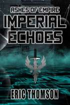 Imperial Echoes ebook by Eric Thomson
