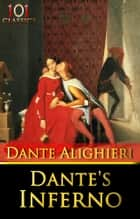 Dante's Inferno (New Edition + Active Table of Contents) ebook by Dante Alighieri